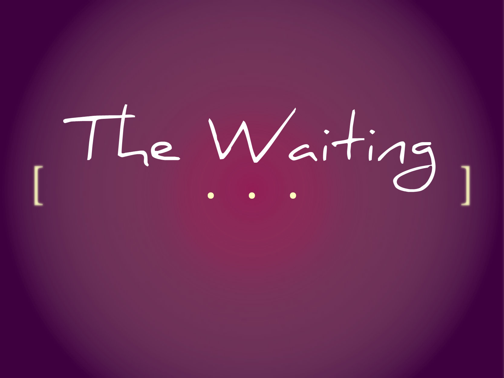 Advent: The Waiting
